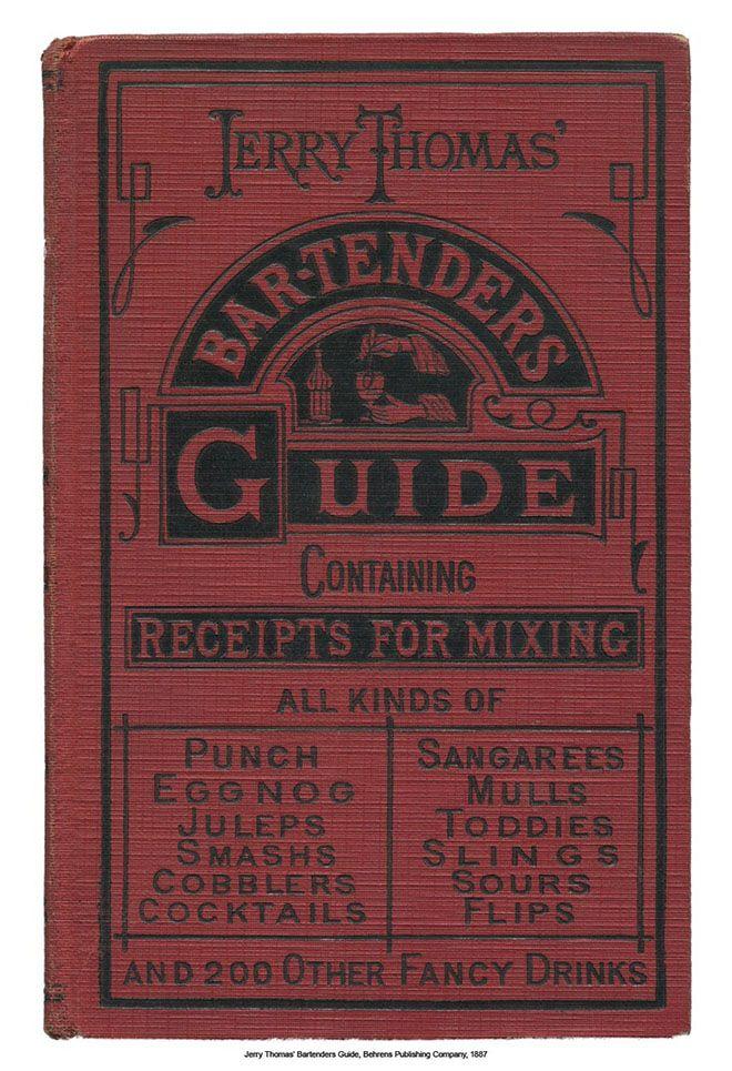 Jeremy Thomas´Bartenders Guide, la primera guía de coctelería de la historia