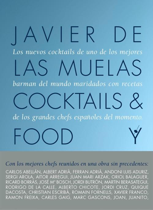 Cocktails& Food Javier de las Muelas